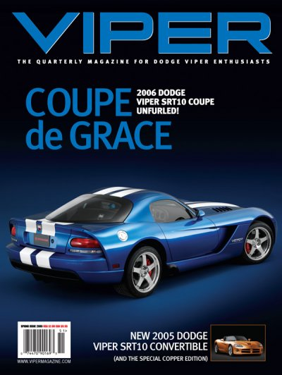 2005 Spring VIPER Magazine Cover Poster - Coupe de Grace First Edition Issue