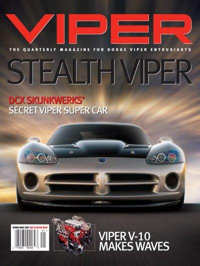 2004 Spring VIPER Magazine Cover Poster - Skunkwerks Secret Stealth Viper Issue