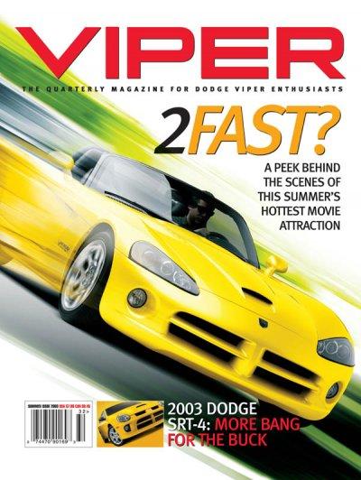 2003 Summer VIPER Magazine Cover Poster - 2Fast Summer Movie & SRT4 Issue