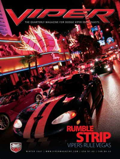2007 Winter VIPER Magazine Cover Poster - Rumble Strip: Vipers Rule Vegas Issue